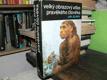 Velký obrazový atlas pravěkého člověka