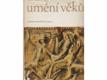 Umění věků : Vybraná díla ze sovětských sbírek