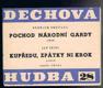 DECHOVÁ  HUDBA  Č.28 - POCHOD  NÁRODNÍ  GARDY - KUPŘEDU, ZPÁTKY NI KROK