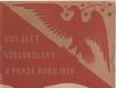 VIII. slet všesokolský v Praze 1926