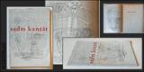 SEDM KANTÁT. 1945. 1. vyd. Ilustrace FRANTIŠEK HUDEČEK, úprava JAN KOTÍK. /Skupina 42/poesie/