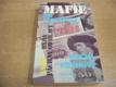 Mafie po listopadu aneb ryba páchne od hlavy (19