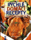 Rychlé domácí recepty na každý den, po celý rok