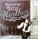 Massenet - Werther, Opera in 4 Act