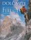Dolomity, nejkrásnější ferraty seřazené podle náročnosti, podrobný průvodce