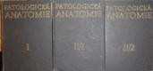 Patologická anatomie I.-II. (3 svazky)