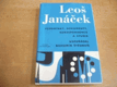 Leoš Janáček. Vzpomínky, dokumenty, koresponde