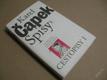 Čapek K. CESTOPISY I. ITALIE ANGLIE ŠPANĚLSKO 1980