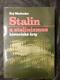 Stalin a stalinismus : historické črty