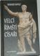 Velcí římští císaři