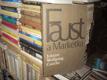 Faust a Markétka (Prvotní Faust -Urfaust)