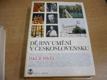 Dějiny umění v Československu. Stavitelství, socha