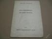 PAN PRESIDENT SE NÁM VRÁTIL Táborský E. 1945