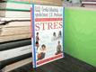 Informace a rady lékaře - Stres