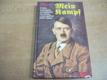 Hitlerův Mein Kampf. Z bible německého nacionálního socialismu s