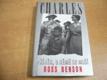Charles. Příběh, o němž se mlčí
