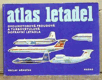 Atlas letadel - dvoumotorová proudová a turbovrtulová dopravní letadla