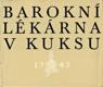 Barokní lékárna v Kuksu 1743