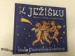 MARIE FISCHEROVÁ - KVĚCHOVÁ K JEŽÍŠKU Vánoční příběh a české koledy