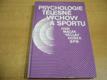 Psychologie tělesné výchovy a sportu vysokoš