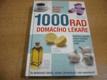 1000 rad domácího lékaře. Ověřené způsoby léčení běžných zdravot