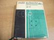 Malá technická encyklopedie A-O
