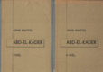 Abd-el-kader I. - II. ( v dvoch knihách)