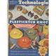 Technologie plastických hmot