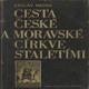 Cesta české a moravské církve staletími