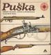 Puška, Zbraň vojáků, lovců a sportovců
