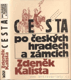 Cesta po českých hradech a zámcích
