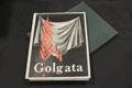 Golgata : věčné memento brněnských žalářů : 1939 ... 1945