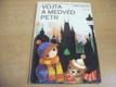 Vojta a medvěd Petr