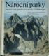 Národní parky, rezervace a jiná chráněná území přírody v Československu