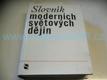 Slovník moderních světových děj