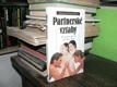 Partnerské vztahy - 33 a jeden způsob jak žít...
