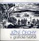 Jižní Čechy v grafické tvorbě