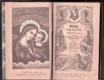Maria, matka dobré rady: modlitební knížka věnovaná ctitelům neposkvrněné Rodičky Boží
