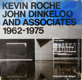 Kevin Roche, John Dinkeloo and Associates 1962-1975
