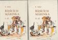 Řídících Márinka I. a II. díl