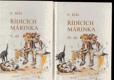 Řídících Márinka IV. a V. díl