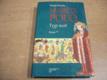 Marco Polo. Tygr moří. Román