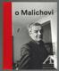 Vlček o Malichovi. Vzpomínky, dokumenty, interpretace 1969–2014
