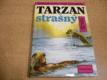 Tarzan strašný