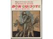 Důmyslný Rytíř Don Quijote de la Mancha I,II