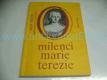 Milenci Marie Terezie, Román královských lásek, (199