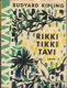 Rikki - Tikki - Tavi (malý formát)