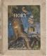 Hory (pravdivé vypsání mnoha příběhů ze života hmyzu, rostlin, zvířat a ptáků)