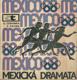 MEXICKÁ DRAMATA,