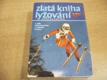 Zlatá kniha lyžování. Z dějin československého a